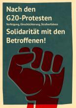 Nach den G20-Protesten - Verfolgung, Einschüchterung, Strafverfahren - Solidarität mit den Betroffenen!