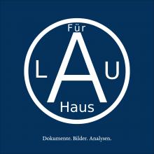 Cover von »Für Lau Haus. Dokumente. Bilder. Analysen.«