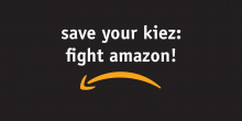 Save your Kiez: Fight Amazon!
