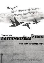 Über Zäune springen, Grenzen überwinden! Texte zur Rassismuskrise von no-racism.net