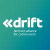 drift - feminist alliance for communism